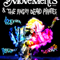The Movements + The Angry Dead Pirates